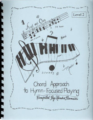 Chord Approach To Hymn Focused Playing Lev 2 - Book