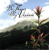 Be Thou My Vision CD by Schrenk Sisters
