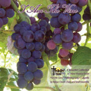 I Am The Vine CD by For His Glory Publishing