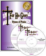 For His Glory Hymns of Praise Vol 1 (Incl. 2 CDs)