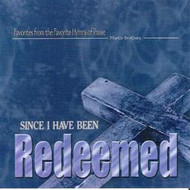 Since I Have Been Redeemed CD by Martin Brothers