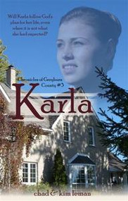 Karla - Chronicles of Greyburn County, Book 3