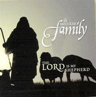 The Lord Is My Shepherd CD by Smucker Family