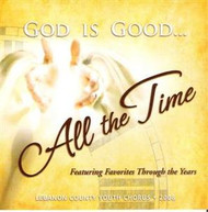God Is Good All The Time CD by Lebanon County Youth Chorus