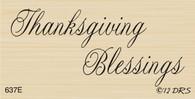 Thanksgiving Blessings - 637E