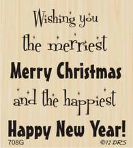 Merriest Christmas Greeting - 708G