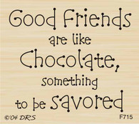 Savor Good Friends Greeting - 715F