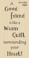 Good Friend Warm Quilt Greeting 169G