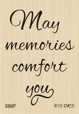 May Memories Comfort You Greeting - 386F