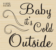 Baby It's Cold Outside Greeting - 1137G