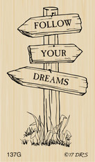 Follow Your Dreams Sign Post - 137G