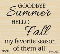 Goodbye Summer Hello Fall Greeting - 350F