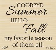 Goodbye Summer Hello Fall Greeting - 350F