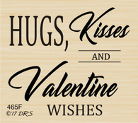 Hugs Kisses Valentine Wishes Greeting - 465F