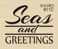 Seas and Greetings - 811C
