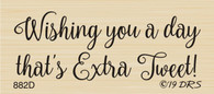 Extra Tweet Day Greeting - 882D