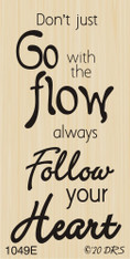 Go With the Flow Follow Your Heart Greeting - 1049E
