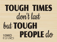Tough Times Don't Last Greeting - 1096D