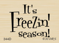 It's Freezin' Season Greeting - 344D