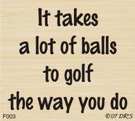 Balls to Golf Greeting - 003F