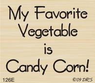 Favorite Veggie Candy Corn Greeting - 126E