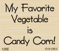 Favorite Veggie Candy Corn Greeting - 126E