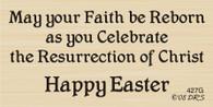 Faith Reborn Easter Saying - 427G