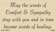 Words of Comfort Sympathy Greeting - 479G