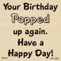 Popped Up Birthday Greeting - 924H