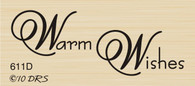 Warm Wishes Greeting - 611D
