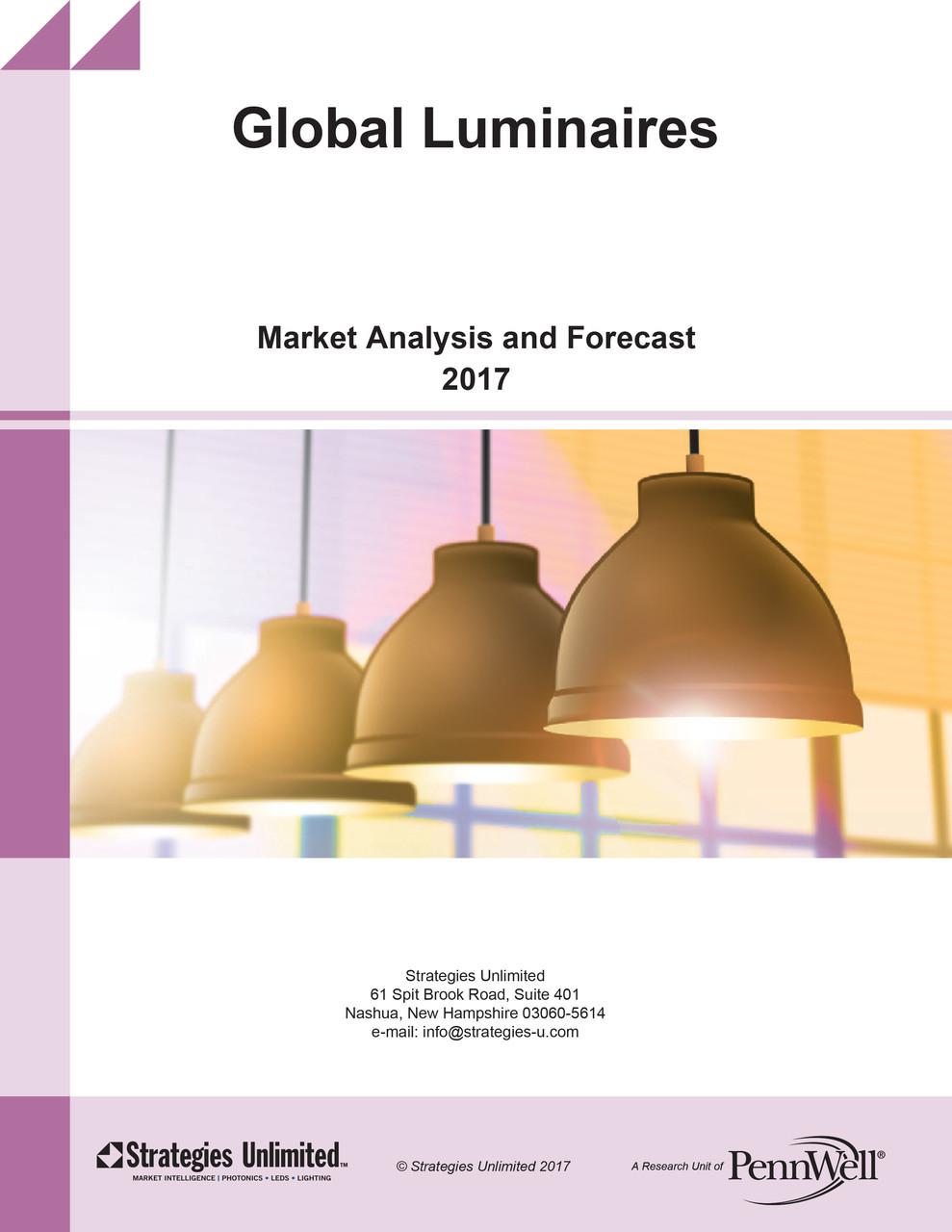 Global Luminaires Market Analysis And Forecast 2017