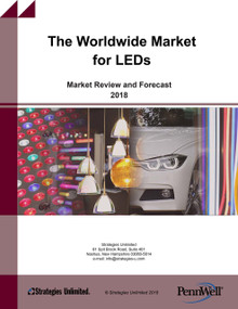 The Worldwide Market for LEDS, Market Review and Forecast 2018