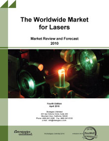 The Worldwide Market for Lasers: Market Review and Forecast 2010
