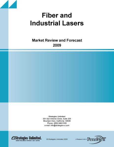 Fiber And Industrial Laser Market Review And Forecast 2009