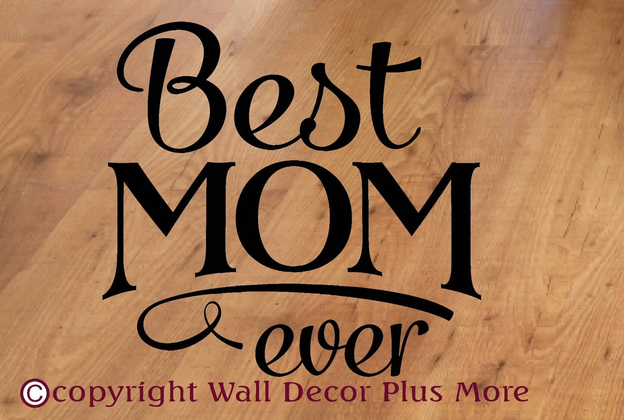 Sticker Stencils For Walls Best Mom Ever Wall Decor Vinyl Decal Stickers Quote Family