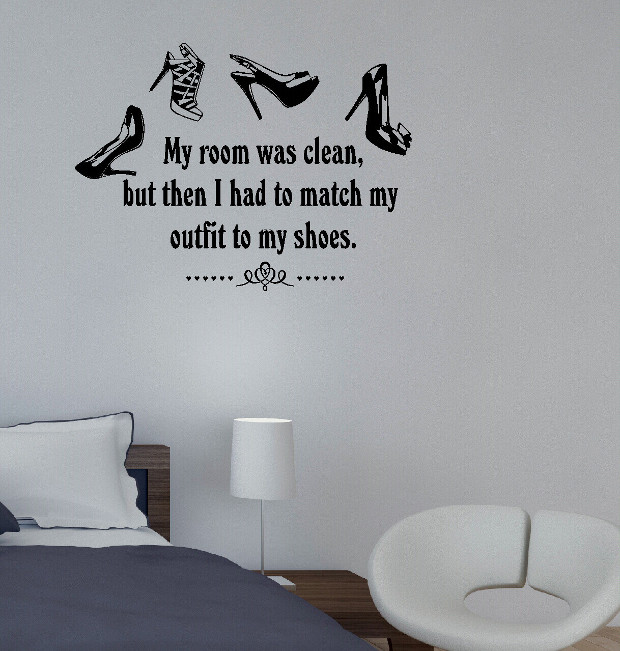 Funny Bedroom Quotes Bedroom Colors For Man Two Bedroom Apartment Design Lime Green Bedrooms For Girls: Match My Outfit To My Shoes, Room Mess