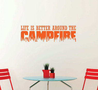Life Is Better Around The Campfire Vinyl Sticker For The