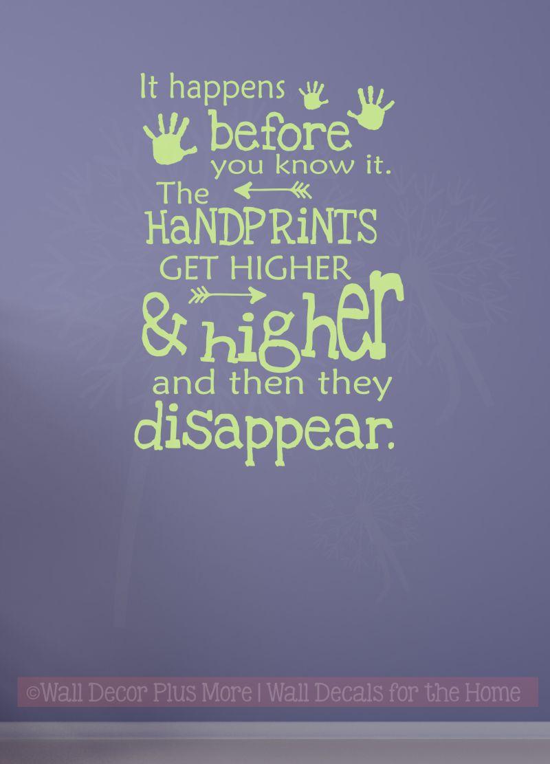 Handprints Get Higher Then Disappear Vinyl Lettering Art