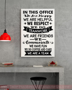 In This Office We Are Team Vinyl Decals Wall Stickers Art