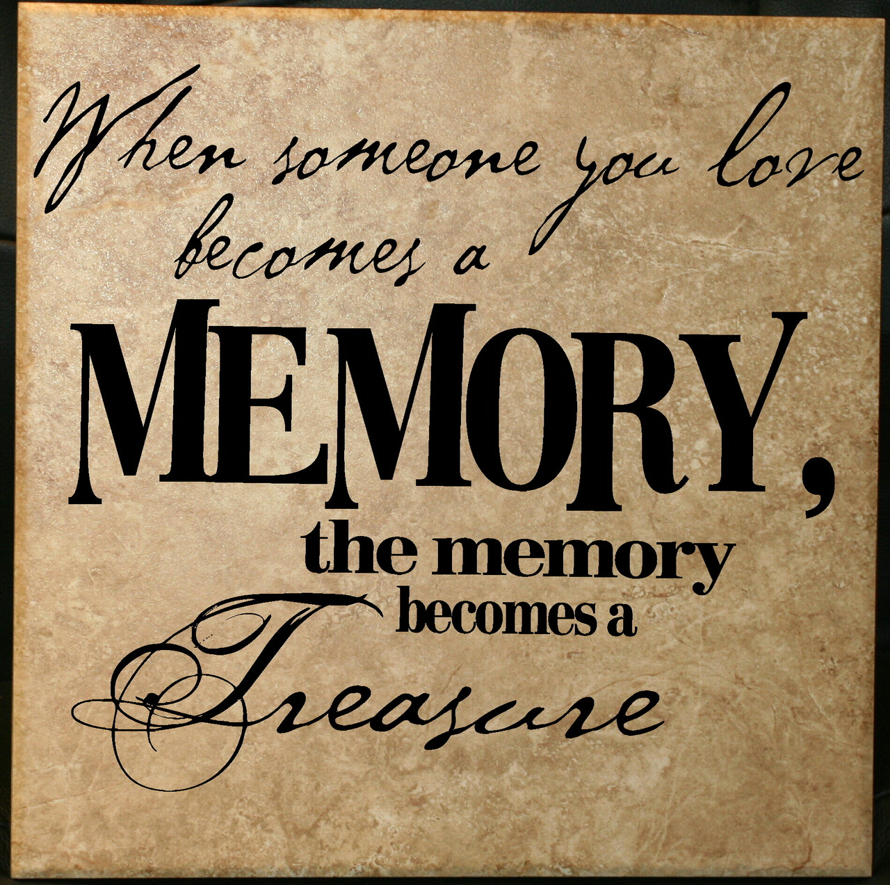 Someone You Love Treasure Sympathy Or Memorial Wall Decal