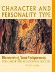 Character & Personality Type: Discovering Your Uniqueness