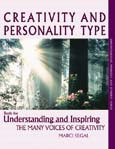 Creativity & Personality Type: Tools for Understanding & Inspiring the Many Voices of Creativity
