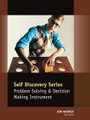 Problem Solving & Decision Making Profile - Self Discovery Series