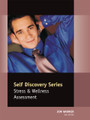 Stress & Wellness Assessment - Self Discovery Series