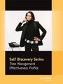 Time Management Effectiveness Profile - Self Discovery Series