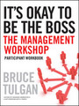 It's Okay to Be the Boss: Participant Workbook