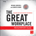 The Great Workplace: Building Trust and Inspiring Performance  Facilitators Guide Set