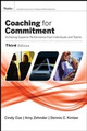 Coaching for Commitment: Achieving Superior Performance