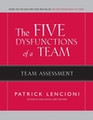 The Five Dysfunctions of a Team - Team Assessment, 2nd Edition