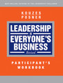Leadership is Everyone's Business Participant Workbook